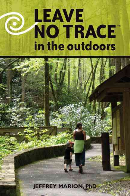 Leave No Trace in the Outdoors By Marion, Jeffrey L.